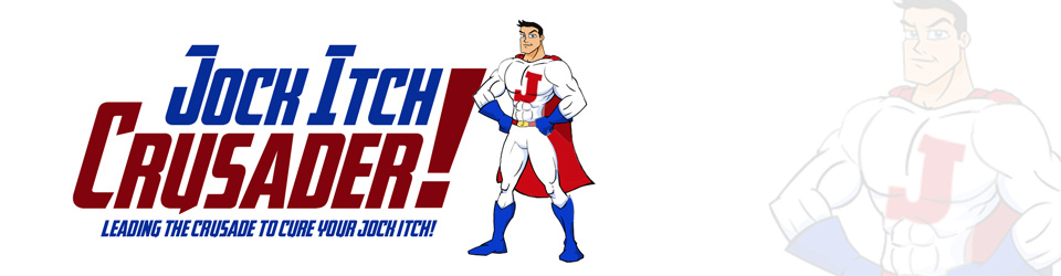 Leading your crusade to finding a Jock Itch cure – Jock Itch Crusader
