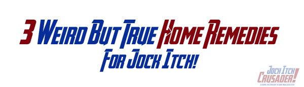 3 weird but true jock itch remedies for the home