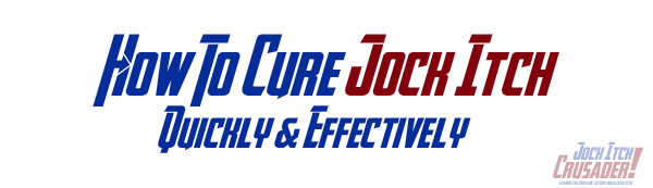 how to cure jock itch quickly and effectively